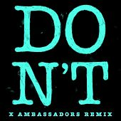 Don't (Xambassadors Remix) de Ed Sheeran