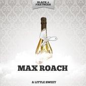 A Little Sweet de Max Roach
