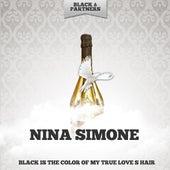 Black Is the Color of My True Love S Hair von Nina Simone