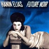 Future Noir by Hanin Elias