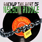 Backup the Best of Nelson Riddle di Nelson Riddle