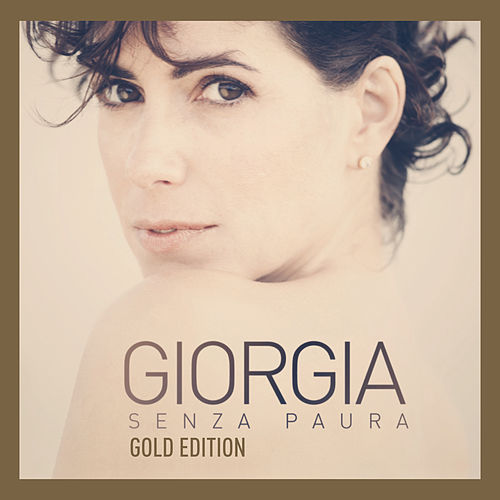 Senza Paura Gold Edition by Giorgia