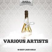 40 Sexy Jazz Girls von Various Artists
