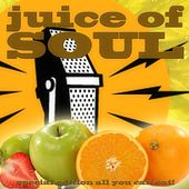 Juice of Soul by Various Artists