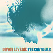 Do You Love Me de The Contours