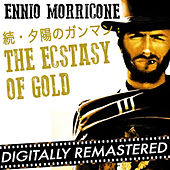 続・夕陽のガンマン : The Ecstasy of Gold - Single by Ennio Morricone