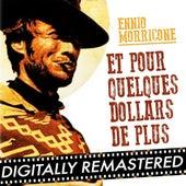 Et Pour Quelques Dollars de Plus - Single by Ennio Morricone