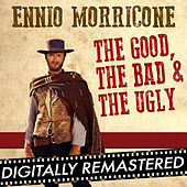 The Good, The Bad & The Ugly - Single by Ennio Morricone