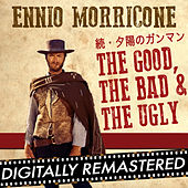 続・夕陽のガンマン - The Good, The Bad and The Ugly - Single by Ennio Morricone