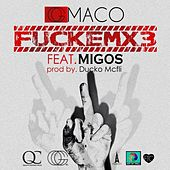 FUCKEMX3 (feat. Migos) - Single by OG Maco