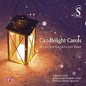 Candlelight Carols: Music for Chorus & Harp by Various Artists