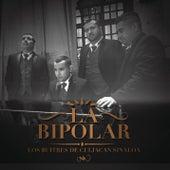 La Bipolar by Los Buitres De Culiacán Sinaloa