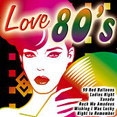 Love 80's by Various Artists