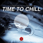 Time to Chill (Suggestive Lounge and Chillout Collection) von Various Artists