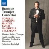 Baroque Trumpet Concertos by Thomas Reiner