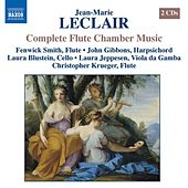 LECLAIR: Chamber Music with Flute (Complete) de Fenwick Smith