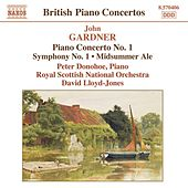 GARDNER: Piano Concerto No. 1 / Symphony No. 1 / Midsummer Ale Overture by Various Artists