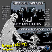 Straight Wreckin Vol. 1 - Slowed & Chopped by Screwed Up Click