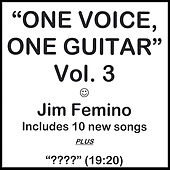 One Voice, One Guitar - Vol. 3 de Jim Femino