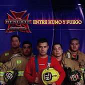 Entre Humo Y Fuego de Rescate