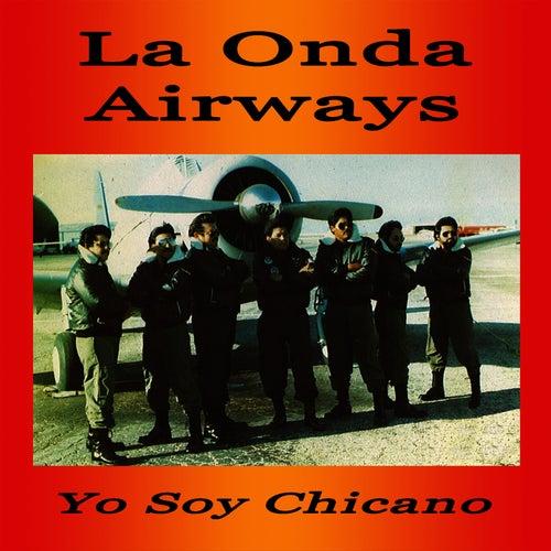 12 O'clock High Yo Soy Chicano by La Onda