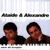 Amor De Arrepiar de Ataíde e Alexandre