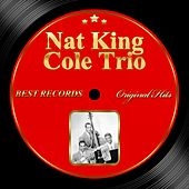 Original Hits: Nat King Cole Trio by Nat King Cole