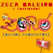 Zoró, Vol. 1 (Bichos Esquisitos) by Zeca Baleiro