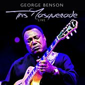 This Masquerade (Live) de George Benson