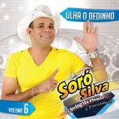 Olha o Dedinho, Vol. 6 von Soró Silva