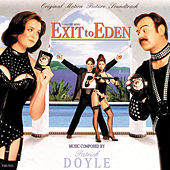 Exit To Eden by Patrick Doyle