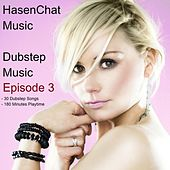 Dubstep Music ( Episode 3 ) by Hasenchat Music