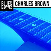 Blues Masters: Charles Brown de Charles Brown