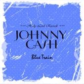 Blue Train von Johnny Cash
