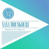Smoke Gets in Your Eyes von Nana Mouskouri