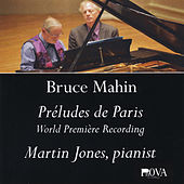 Bruce Mahin: Préludes de Paris by Martin Jones