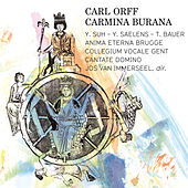 Orff: Carmina Burana (Cantiones profanae) by Various Artists
