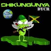 Chikungunya-Single by D.Y.C.R.