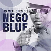 As Melhores do Nego Blue by Mc Nego Blue