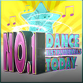 No.1 Dance Instrumentals Today by Various Artists