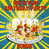 Kid's Fun Birthday Party Songs de Various Artists