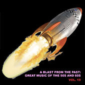 A Blast from the Past: Great Music of the 50s and 60s, Vol. 10 de Various Artists