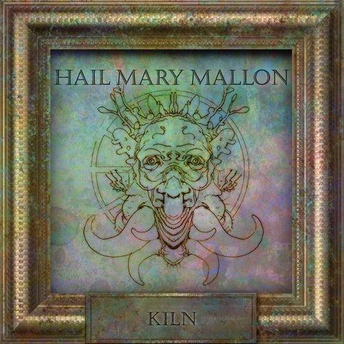 Kiln by Hail Mary Mallon