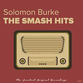 The Smash Hits by Solomon Burke