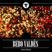 Amor Eterno by Bebo Valdes
