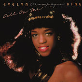 Call on Me (Expanded) de Evelyn Champagne King