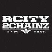I'm That... de R.City