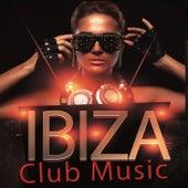 Ibiza Club Music de Various Artists