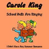 School Bells Are Ringing de Carole King