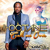 Call Me Over - Single by I-Octane